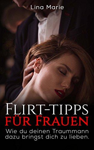 Tipps flirten fur frauen
