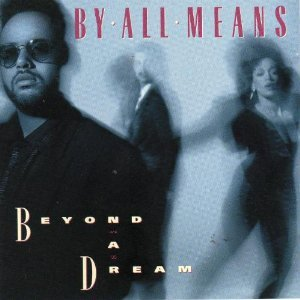 By All Means - By All Means/Beyond a Dream - Amazon.com Music