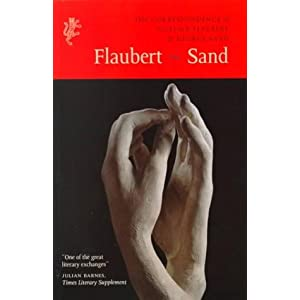 The Correspondence of Gustave Flaubert and George Sand