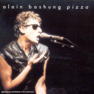 Alain Bashung - Pizza - Zortam Music
