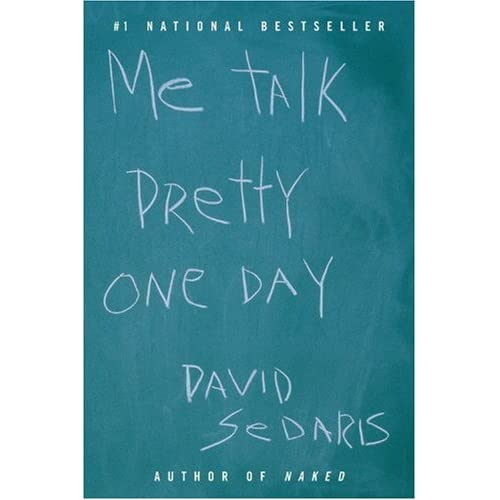 a response paper on me talk pretty one day by david sedaris Me talk pretty one day - kindle edition by david sedaris note taking and highlighting while reading me talk pretty one day in one essay he goes from his.