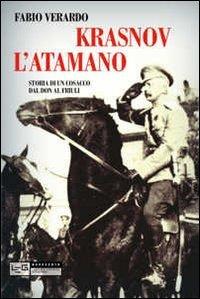 Cover Krasnov l'atamano. Storia di un cosacco dal Don al Friuli