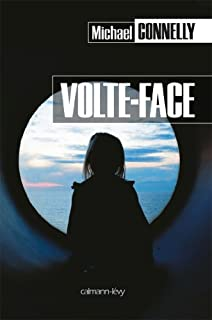 [Mickey Haller] : Volte-face : roman, Connelly, Michael