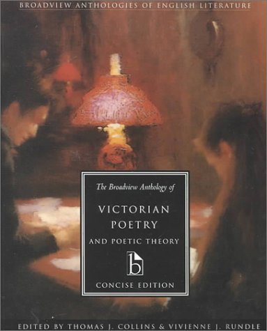 The Broadview Anthology of Victorian Poetry and Poetic Theory: Concise Edition