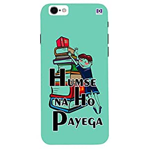 Humese Na Ho Payega - Mobile Back Case Cover For Apple Iphone 7