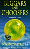 Beggars and Choosers (Beggars Trilogy (also known as Sleepless Trilogy)) (0451454847) by Nancy Kress
