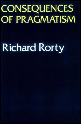 Consequences Of Pragmatism: Essays 1972-1980