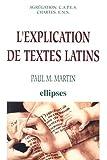 echange, troc Paul M. Martin - L'explication de textes latins