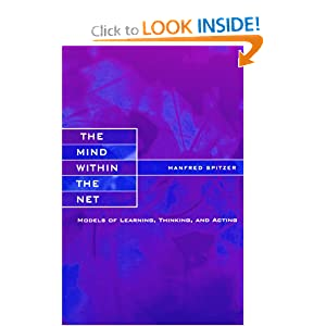 The mind within the net Manfred Spitzer