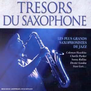 Trésors du saxophone (Coffret 4 CD)