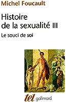 Histoire de la sexualit� (Tome 3) - Le souci de soi