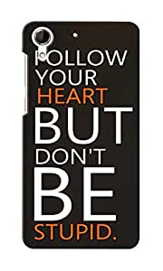KnapCase Follow Your Heart Designer 3D Printed Case Cover For HTC Desire 728