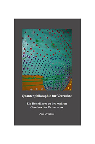 quantenphilosophie-fur-verruckte