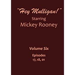 """Hey Mulligan"" - Mickey Rooney - Volume 06"