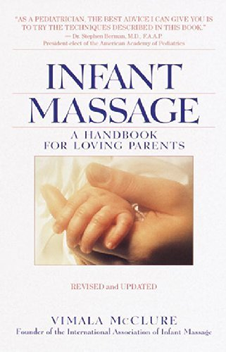 Infant Massage--Revised Edition: A Handbook For Loving Parents By Mcclure, Vimala Schneider (2000) Paperback front-1045507