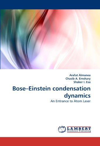 Bose-Einstein Condensation Dynamics: An Entrance To Atom Laser