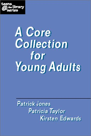 A Core Collection for Young Adults (Teens the Library Series)
