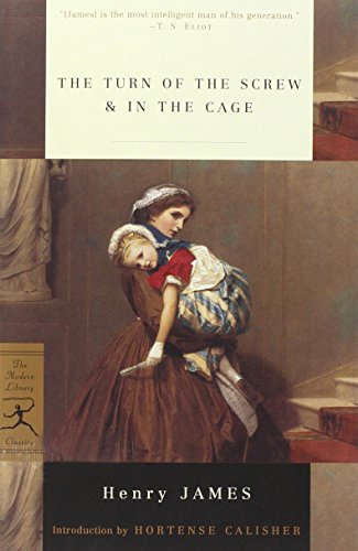 The Turn of the Screw & In the Cage (Modern Library...