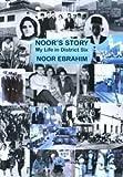 Noor's Story:  My Life in District Six
