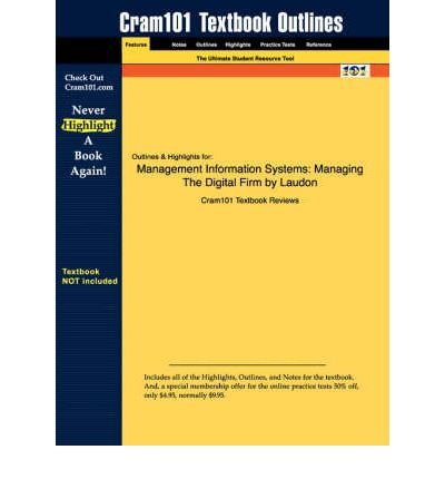 Management Information Systems Managing the Digital Firm 10th International Edition 2007