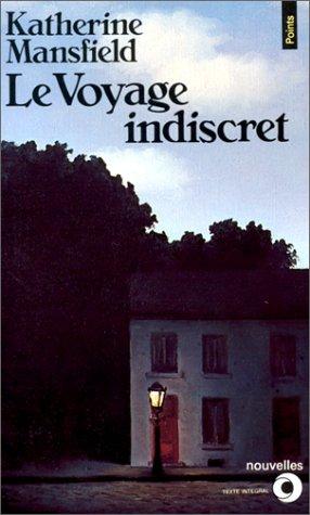 Le Voyage Indiscret Pdf Télécharger De Katherine Mansfield Didier
