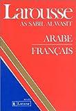 echange, troc Collectif - Larousse As Sabil Al Wasit : Arabe-Français