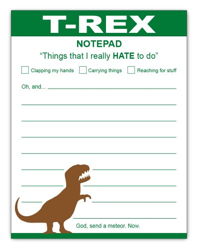 "T-Rex Hates Doing Things Funny Dinosaur Paper Notepad 4.25"" x 5.5"", 50-sheets"