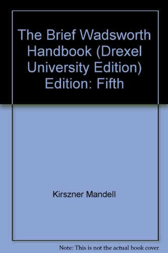 The Brief Wadsworth Handbook, 5th Custom Edition (For Drexel University)