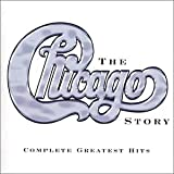 Chicago Story: The Complete Greatest Hits 1967-2002 - Chicago