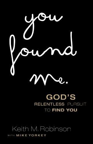 Keith M. Robinson - You Found Me