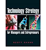 img - for [ Technology Strategy for Managers and Entrepreneurs ] By Shane, Scott Andrew ( Author ) [ 2008 ) [ Paperback ] book / textbook / text book