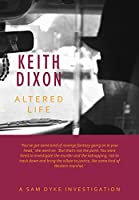 Altered Life (Sam Dyke Investigations Book 1) (English Edition)