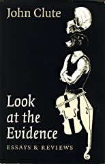 Look at the Evidence: Essays & Reviews
