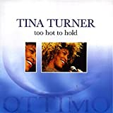 echange, troc Tina Turner - Too Hot to Hold