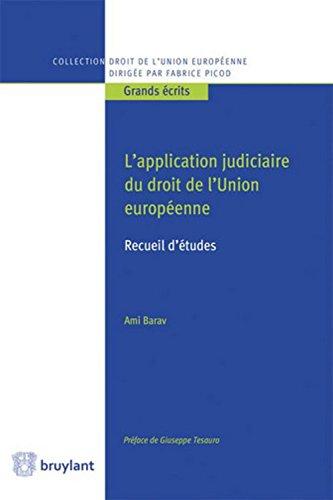L'application judiciaire du droit de l'Union européenne : recueil d'études