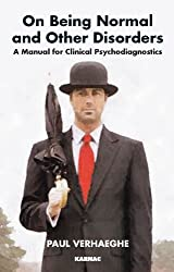 On Being Normal and Other Disorders: A Manual for Clinical Psychodiagnostics