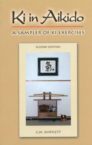 Ki in Aikido, Second Edition: A Sampler of Ki Exercises