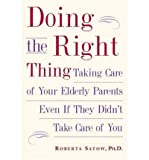 img - for [(Doing the Right Thing)] [Author: Roberta Satow] published on (March, 2005) book / textbook / text book