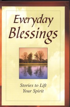 Everyday Blessings: Stories to Lift Your Spirit