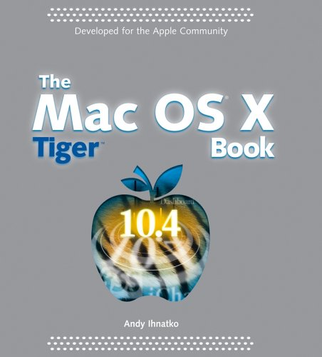 The Mac OS X Tiger Book