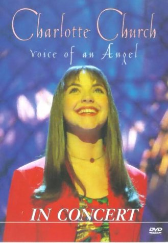 Charlotte Church: Voice Of An Angel [DVD]