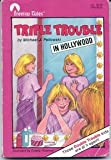 Triple Trouble in Hollywood