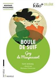 Boule de Suif et autres nouvelles par Guy de Maupassant