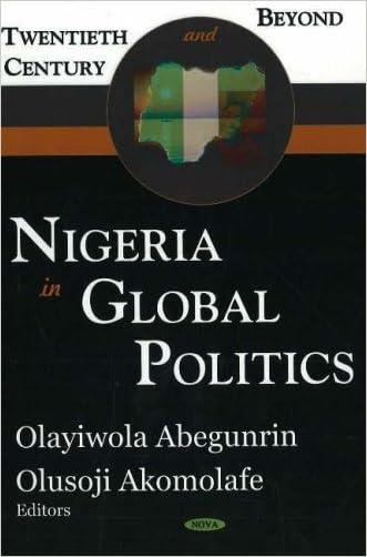 Nigeria in Global Politics: Twentieth Century And Beyond