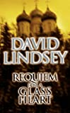 Requiem For A Glass Heart (0751518522) by David Lindsay
