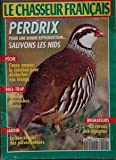 CHASSEUR FRANCAIS (LE) N? 1142 du 01-04-1992 perdrix, sauvons les nids peche, carpe amour, la solution pour desherber vos etangs ball-trap, quelles cartouches choisr le bon emploi des pulverisateurs migrateurs, le retour des cigogne
