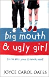 Big Mouth and Ugly Girl (000714573X) by Oates, Joyce Carol