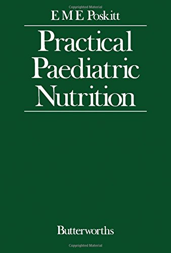 Practical Paediatric Nutrition