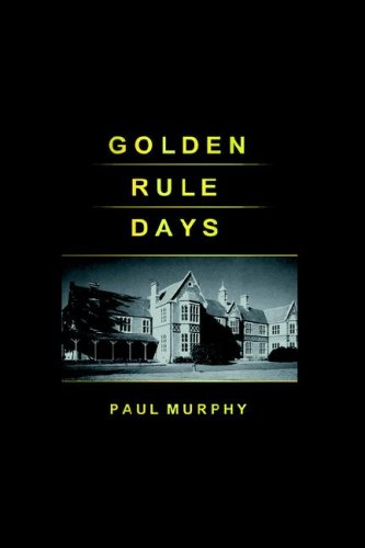 Golden Rule Days