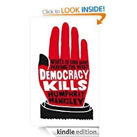 Democracy Kills